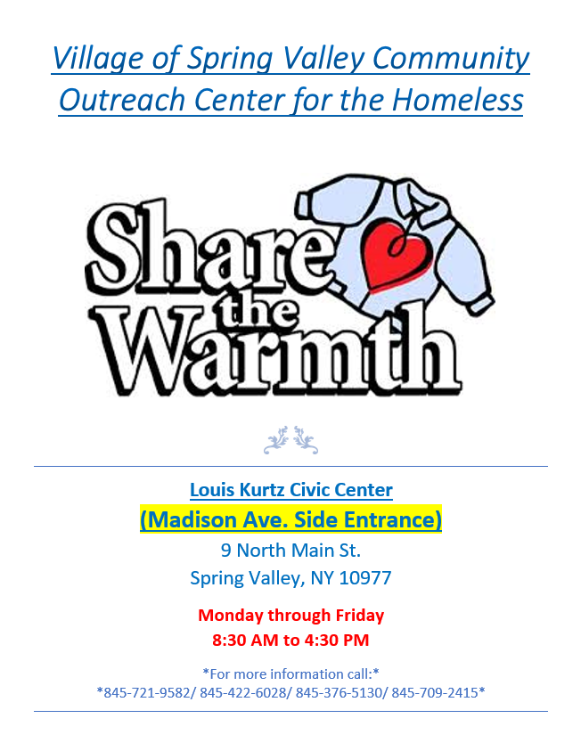 Village of Spring Valley Community Outreach Center for the Homeless. Louis Kurtz Civic Center, Madison Ave. side enterance. Monday throught Friday, 8:30 AM to 4:30 PM